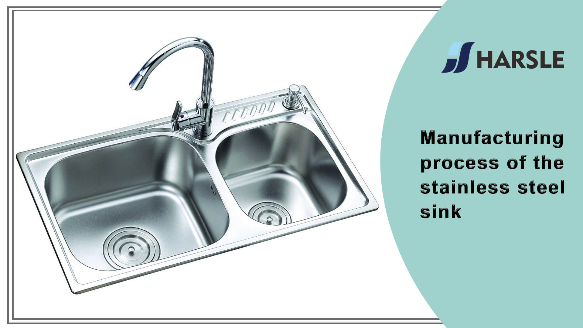 Manufacturing process of the stainless steel sink